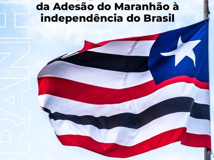 """198 anos da Adesão do Maranhão à Independência"""", em comemoração ao reconhecimento do Estado à Independência do Brasil"""