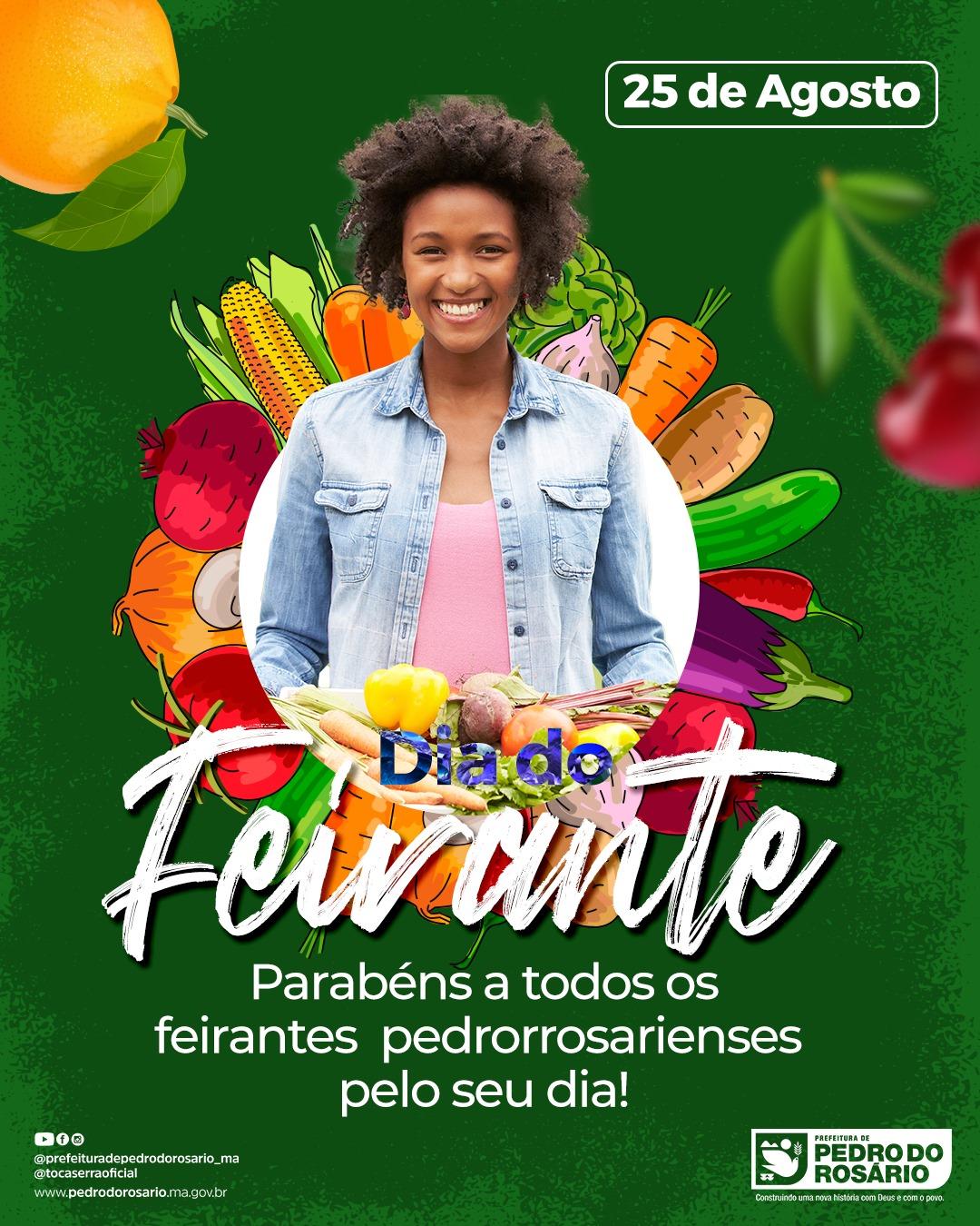 Dia de homenagear os feirantes que estão espalhados por todo o território brasileiro